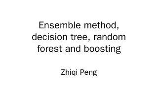 Ensemble method, decision tree, random forest...