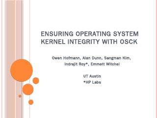 Ensuring Operating System Kernel Integrity wi...