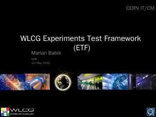 etf_intro_wlcg.pptx - CERN Indico