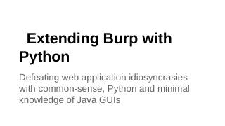 Extending Burp with Python - owasp