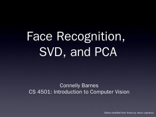face recognition, SVD, and PCA - Connelly Barnes