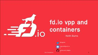 fd.io vpp and containers - FD.io Wiki Page