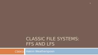 传统的文件系统--FFS和LFS
