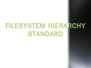 Filesystem Hierarchy Standard - WordPress.com