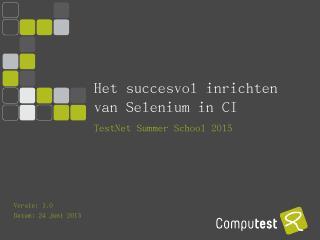 FitNesse & Selenium - Testnet