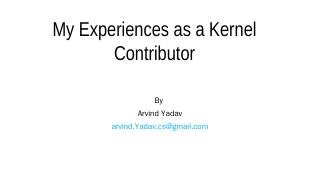 Fixing Bugs in Linux Kernel - Bangalore Linux...