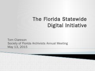 Florida Statewide Digital Initiative - Societ...