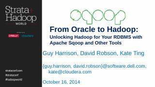 From Oracle to Hadoop: Unlocking Hadoop for Y...