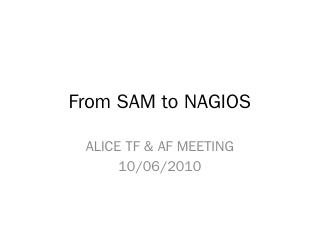 From SAM to NAGIOS - CERN Indico
