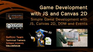 Game Development with JS and Canvas 2D - SoftUni