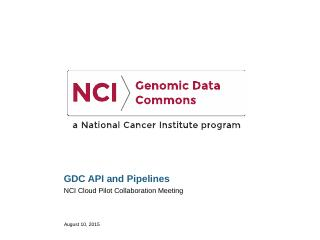GDC API and Pipelines - NCIP Hub