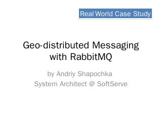 Geo-distributed Messaging with RabbitMQ - Pac...