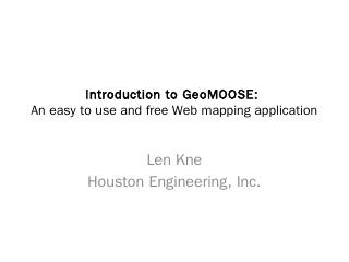 GeoMOOSE Workshop.pptx - OSGeo SVN Repositories