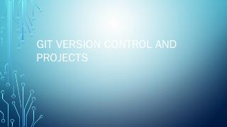 Git Version Control and Projects - MSU CSE