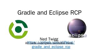 Gradle and Eclipse RCP.pptx