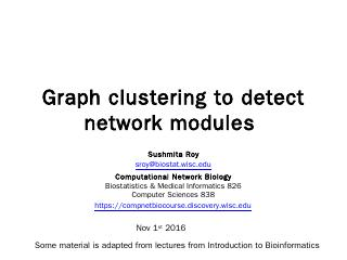 Graph clustering to detect network modules