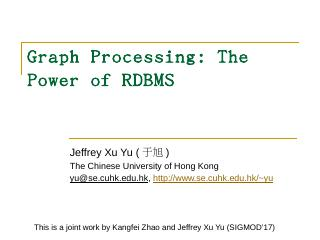 Graph Processing: The Power of RDBMS