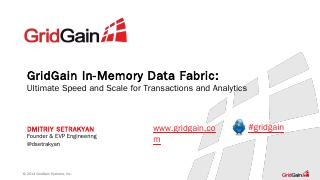 GridGain In-Memory Data Fabric