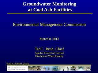 Groundwater Monitoring at Coal Ash Facilities...