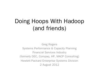 Hadoop - Computer Measurement Group