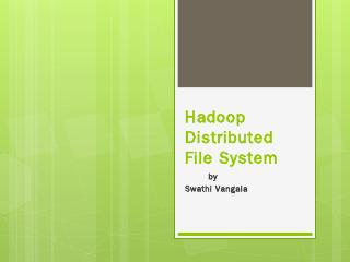 Hadoop Distributed File System - Villanova Co...
