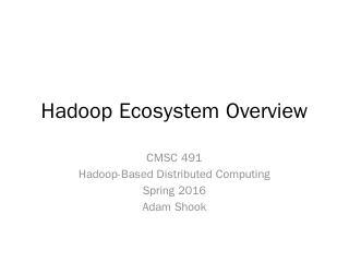 Hadoop Overview - UMBC CSEE