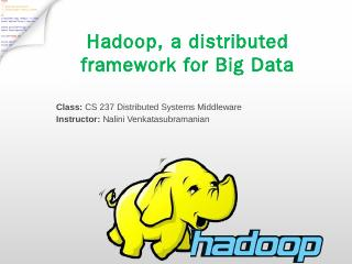 Hadoop,a distributed framework for big data