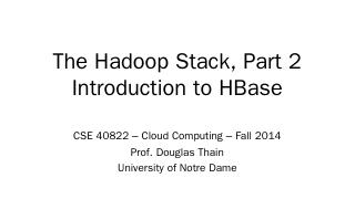 HBase Slides - University of Notre Dame