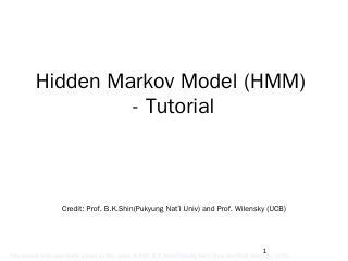 Hidden Markov Model Tutorial - Fei Hu