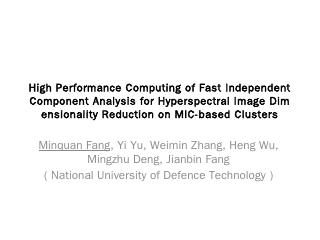 High Performance Computing of Fast Independen...