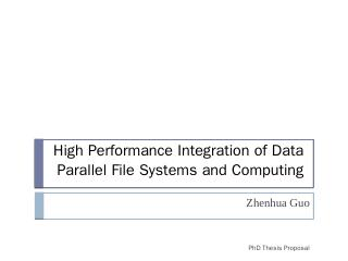 High Performance Integration of Data Parallel...