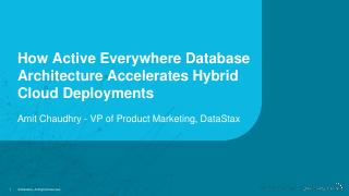 How Active Everywhere Database Architecture A...