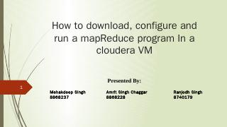 How to download, configure and run a mapReduc...