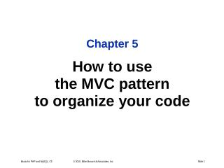 How to use the MVC pattern to organize your c...