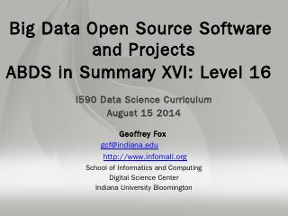 HPC-ABDS Layers - Big Data & Open Source Soft...