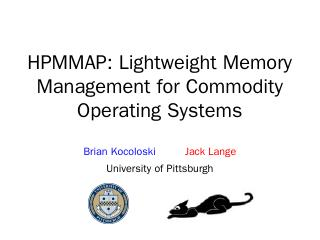 HPMMAP: Lightweight Memory Management for ......