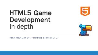 HTML5 Game Development - Photon Storm