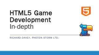 HTML5 Game Development - Photon Storm