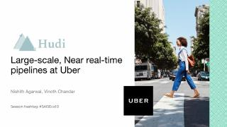hudi large scale,nearreal time pipelines at uber