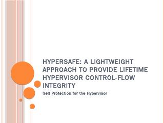 HyperSafe