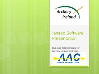 Ianseo Software Presentation - Archery Ireland