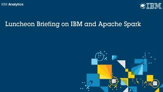 IBM Open Platform + Apache Spark Client Envir...