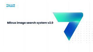 快速搭建 Milvus 以图搜图 v2.0