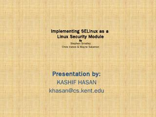 Implementing SELinux as a Linux Security Module