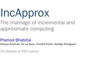 IncApprox-WWW-2016.pptx
