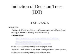 Induction and Decision Trees - Lehigh CSE