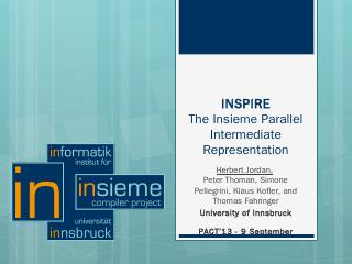 INSPIRE The Insieme Parallel Intermediate Rep...