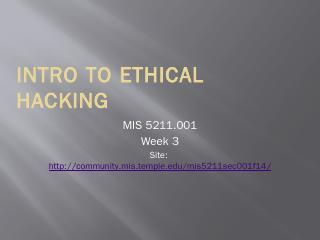 Intro to Ethical Hacking - Temple MIS