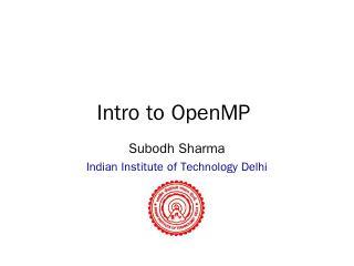Intro to OpenMP - CSE@IIT Delhi