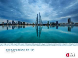 Introducing Islamic FinTech 3 May 2017 Oil su...
